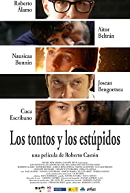 Los tontos y los estúpidos (2014)