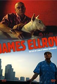 James Ellroy: American Dog (2006)