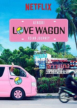Where to stream Ainori Love Wagon: Asian Journey