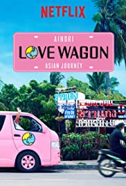 Ainori Love Wagon: Asian Journey Poster