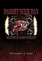 Dammit Dixie Dan