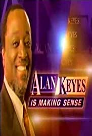 Alan Keyes Is Making Sense Poster