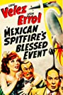 Mexican Spitfire's Blessed Event (1943) Poster