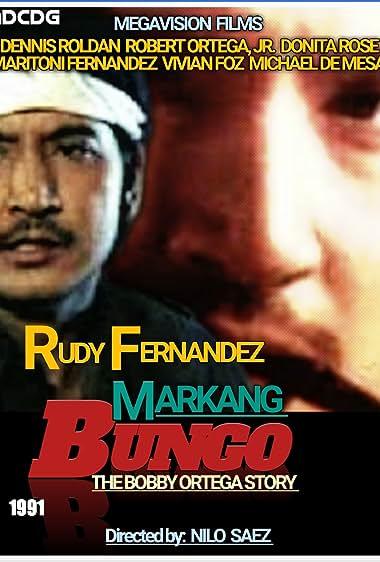 Watch Markang Bungo: The Bobby Ortega Story (1991)