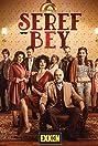 Seref Bey (2021) Poster