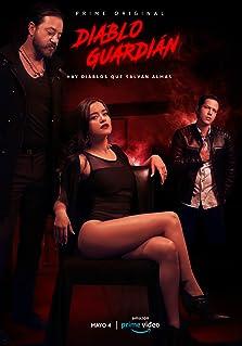 Diablo Guardián (2018– )