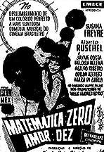 Matemática Zero, Amor Dez