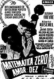 Matemática Zero, Amor Dez Poster