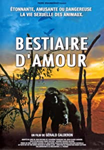 All the best movie dvdrip download Le bestiaire d'amour by none [mov]