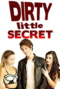 Primary photo for Dirty Little Secret