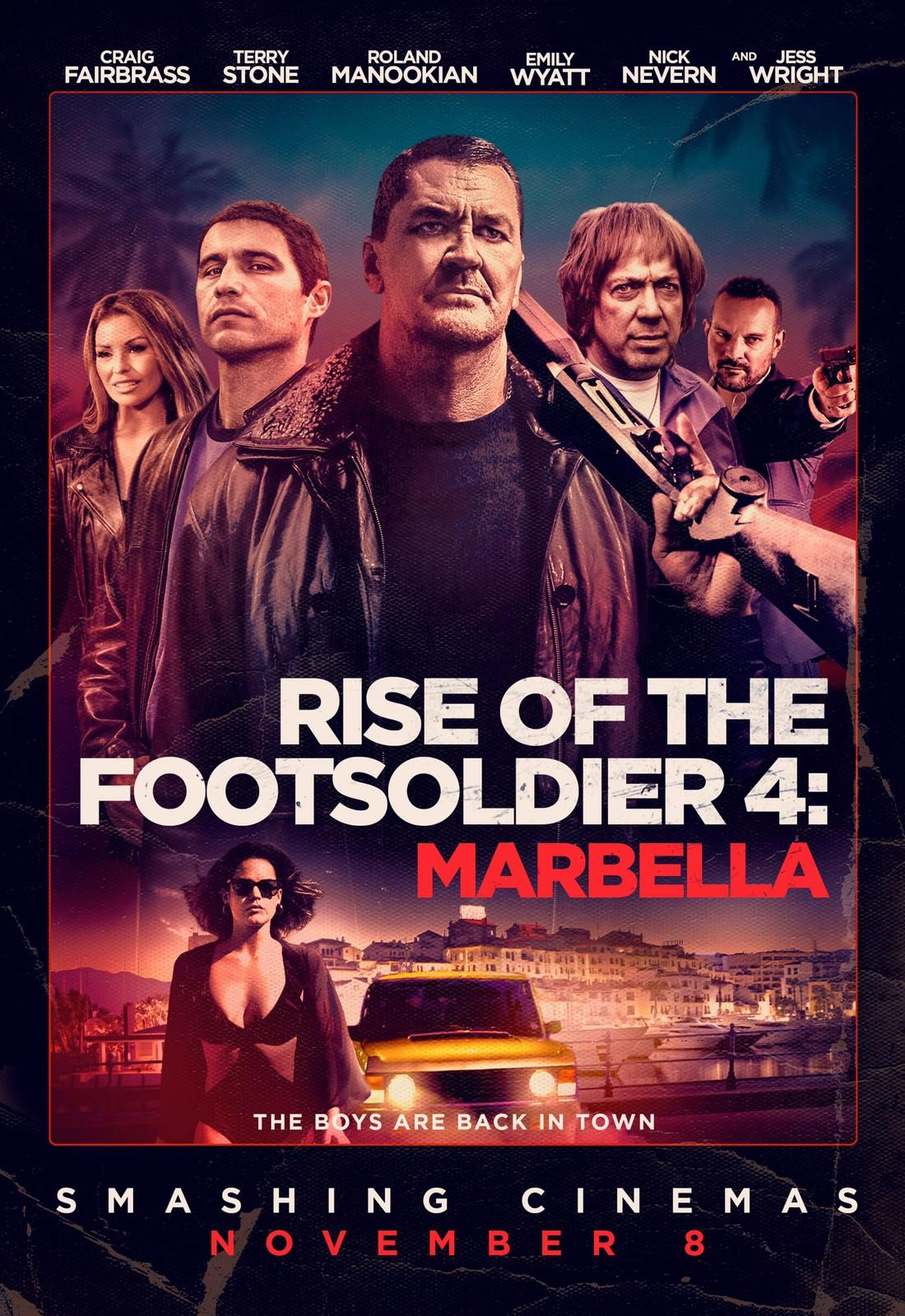 PĖSTININKŲ PAKILIMAS: MARBELLA (2019) / Rise of the Footsoldier: Marbella