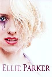Ellie Parker(2001) Poster - Movie Forum, Cast, Reviews
