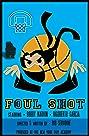 Foul Shot (2013) Poster