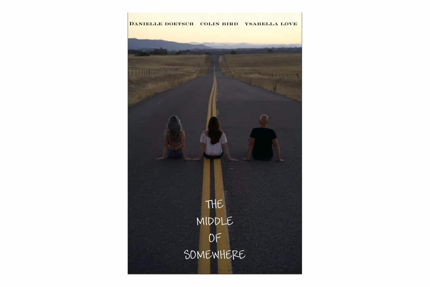 The Middle of Somewhere (2018)