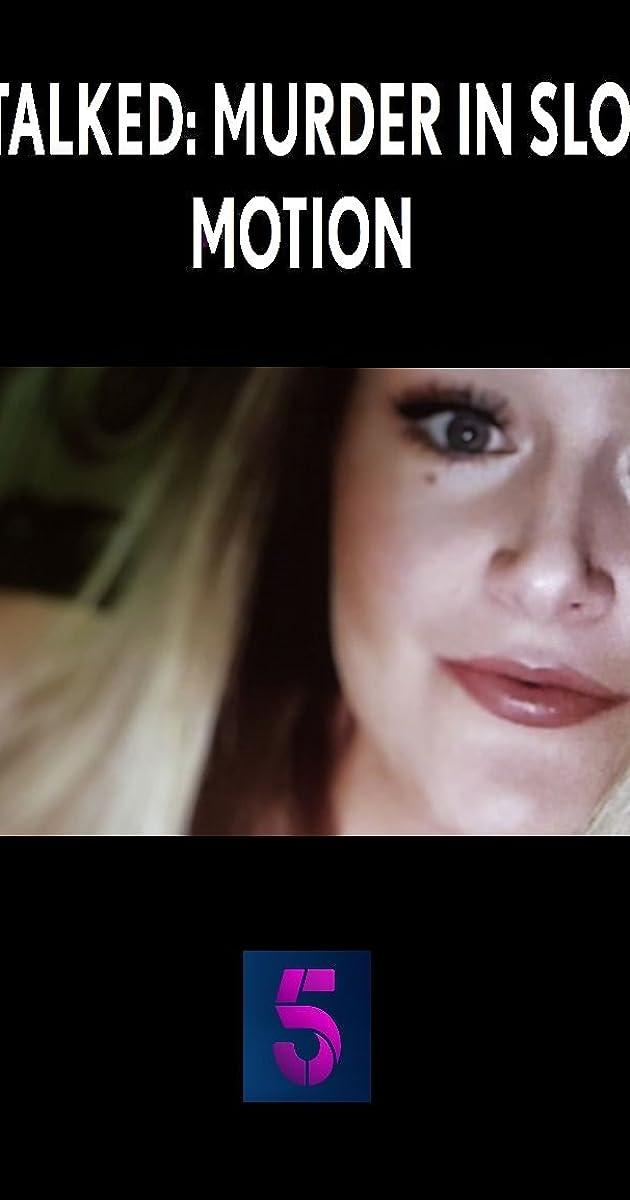 descarga gratis la Temporada 1 de Stalked: Murder in Slow Motion o transmite Capitulo episodios completos en HD 720p 1080p con torrent
