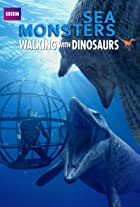 Sea Monsters: A Walking with Dinosaurs Trilogy
