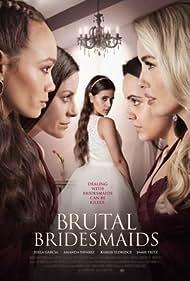Brutal Bridesmaids (2021)