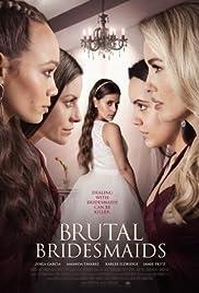 Brutal Bridesmaids Poster