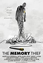 The Memory Thief (2007) Poster - Movie Forum, Cast, Reviews
