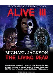 Alive III Michael Jackson the Living Dead