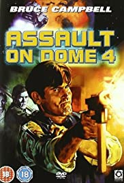 Assault on Dome 4 Poster
