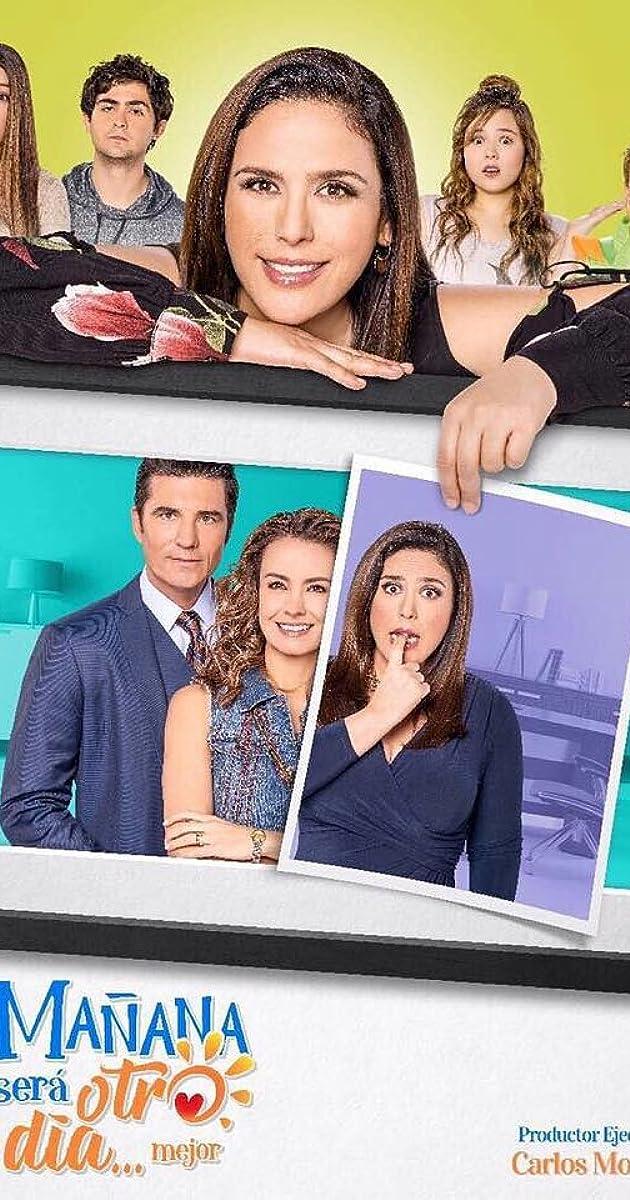 Descargar Y mañana será otro día mejor Temporada 1 capitulos completos en español latino