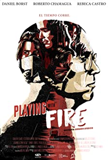 Playing with Fire (I) (2016)
