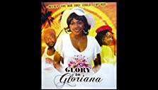Glory to Gloriana (2006)