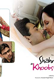 Shahrukh Bola 'Khoobsurat Hai Tu'... And She Believed in It(2010) Poster - Movie Forum, Cast, Reviews