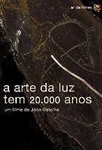 Primary image for A Arte da Luz Tem 20.000 Anos