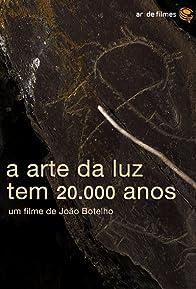 Primary photo for A Arte da Luz Tem 20.000 Anos