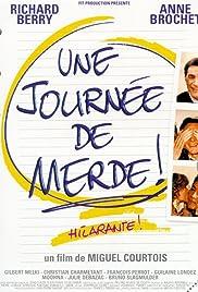 Une journée de merde!(1999) Poster - Movie Forum, Cast, Reviews