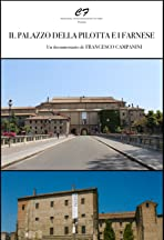 Il palazzo della Pilotta e i Farnese