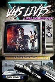 VHS Lives: A Schlockumentary (2017) 1080p