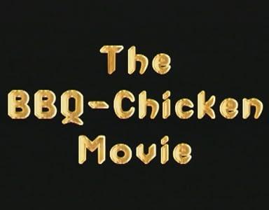 Barbeque Chicken Movie Germany