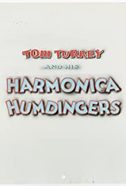 Tom Turkey and His Harmonica Humdingers Poster
