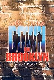 Growing Down in Brooklyn Poster