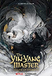 The Yin-Yang Master: Dream of Eternity Poster