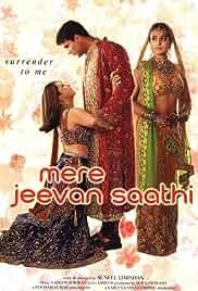 Mere Jeevan Saathi (2006) HDRip Hindi Movie Watch Online Free
