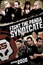 Fight the Panda Syndicate (2008) Poster