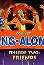 MGM Sing-Alongs: Friends