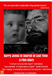 Barry Jones In Search of Lost Time - A Film Story