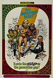 The Impossible Years (1968) Poster - Movie Forum, Cast, Reviews