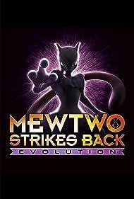 Pokémon: Mewtwo Strikes Back - Evolution (2019)