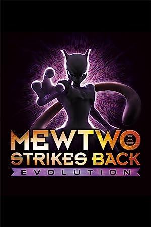 Download Pokémon: Mewtwo Strikes Back-Evolution