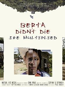 Berta Didn't Die, She Multiplied! (2017)
