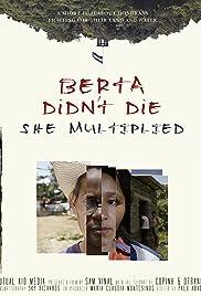 Berta Didn't Die, She Multiplied! Poster