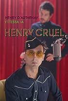 Henry D'Arthenay & Tessa Ia - Henry Cruel