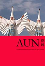 AUN: The Beginning and the End of All Things