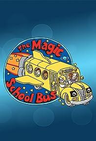 Primary photo for The Magic School Bus